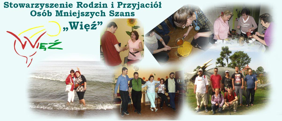 """Stowarzyszenie Rodzin i Przyjaciół Osób Mniejszych Szans """"Więź"""""""